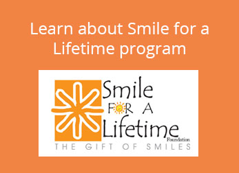Learn about the Smile for a Lifetime program